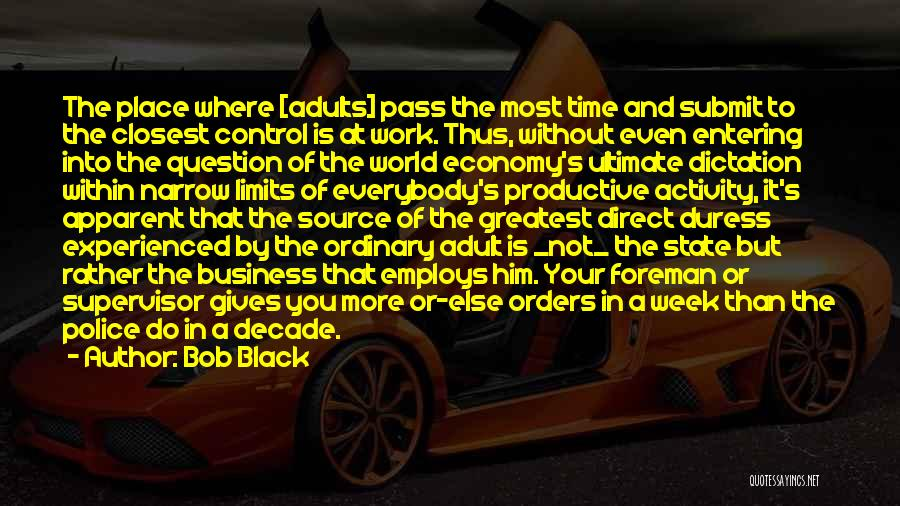World's Greatest Business Quotes By Bob Black
