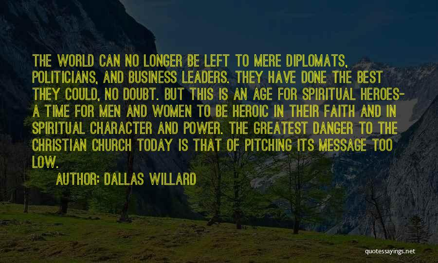 World's Greatest Business Quotes By Dallas Willard