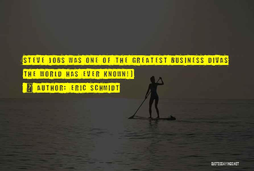 World's Greatest Business Quotes By Eric Schmidt