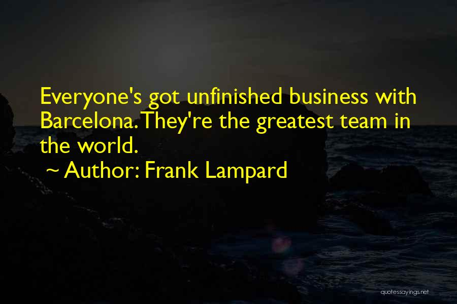 World's Greatest Business Quotes By Frank Lampard