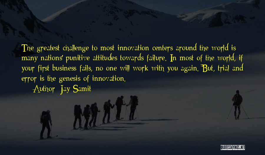 World's Greatest Business Quotes By Jay Samit