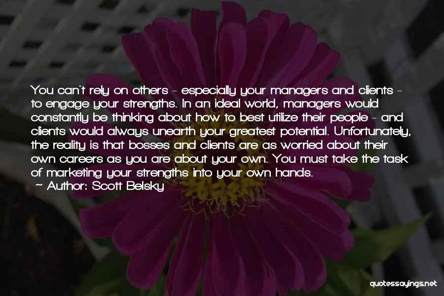 World's Greatest Business Quotes By Scott Belsky