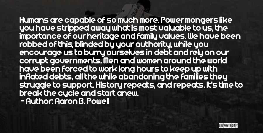 World's Most Valuable Quotes By Aaron B. Powell