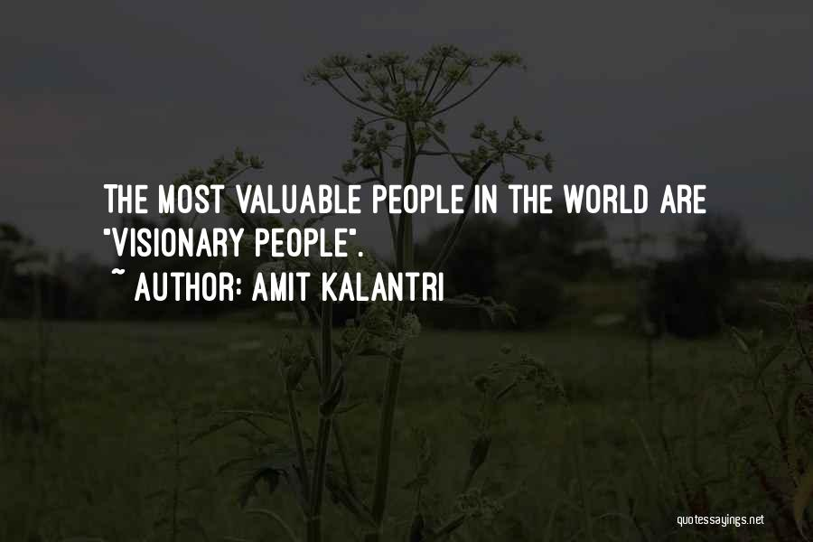 World's Most Valuable Quotes By Amit Kalantri