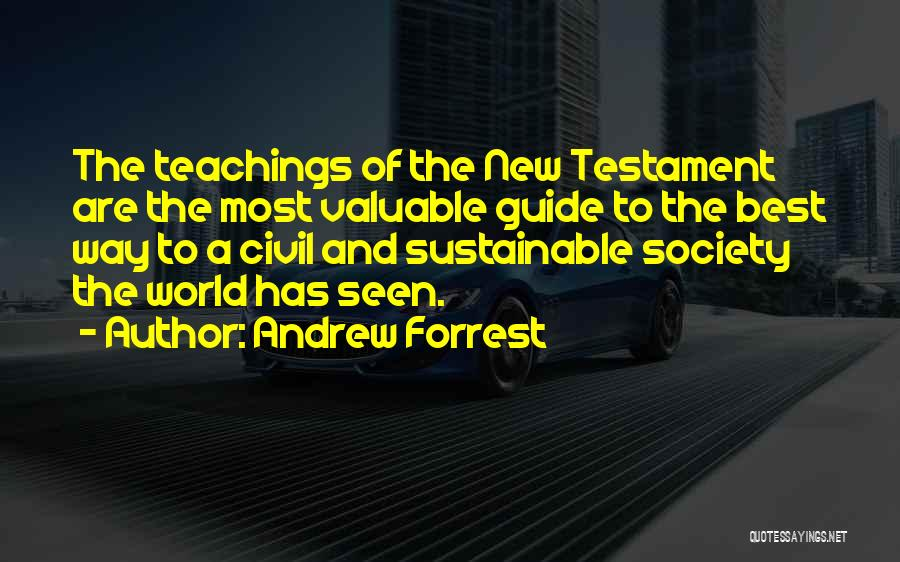 World's Most Valuable Quotes By Andrew Forrest