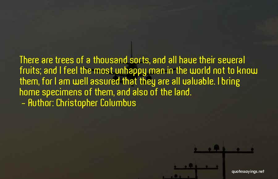 World's Most Valuable Quotes By Christopher Columbus