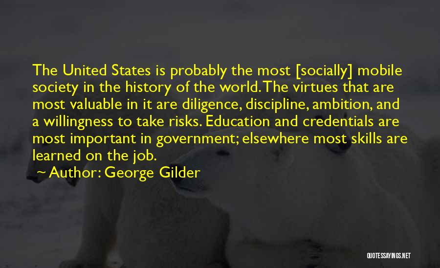 World's Most Valuable Quotes By George Gilder