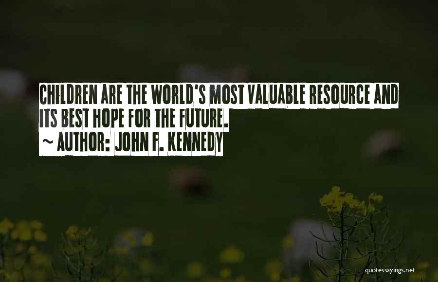 World's Most Valuable Quotes By John F. Kennedy