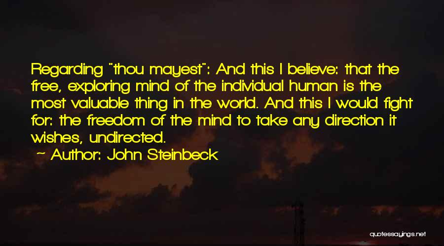 World's Most Valuable Quotes By John Steinbeck
