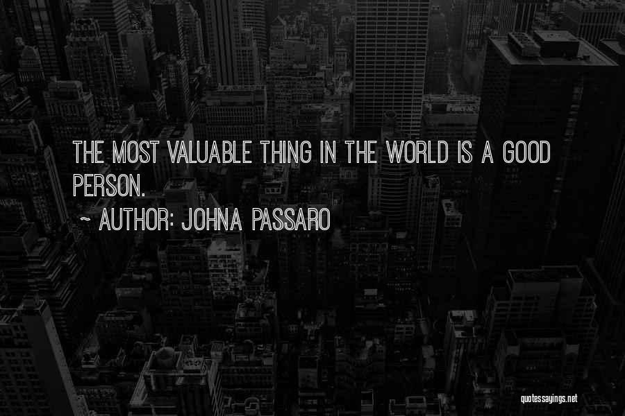 World's Most Valuable Quotes By JohnA Passaro