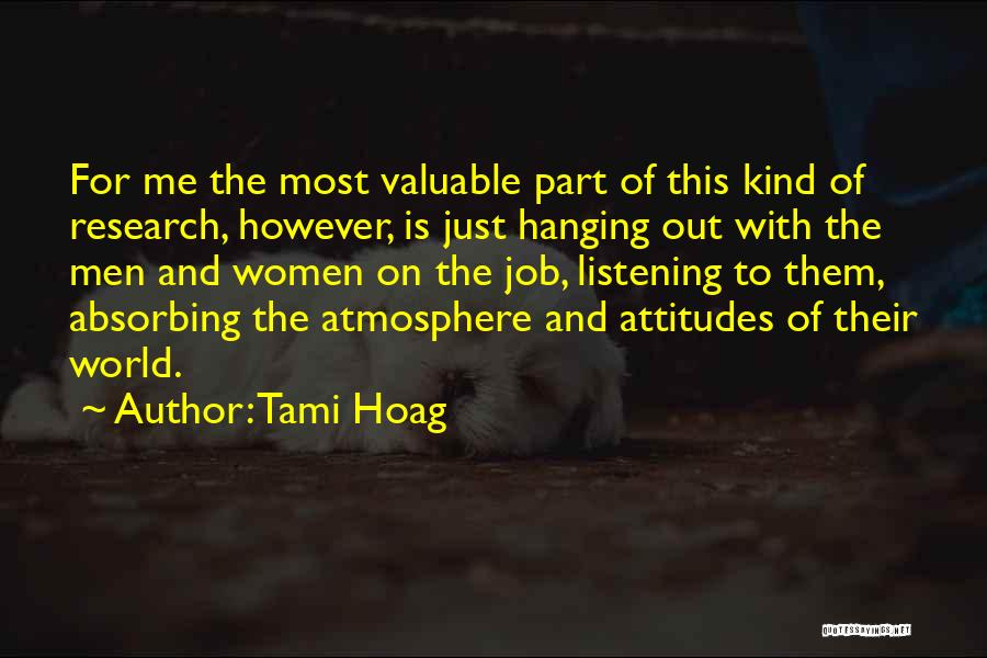 World's Most Valuable Quotes By Tami Hoag