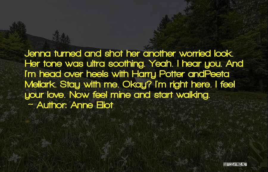 Worried Quotes By Anne Eliot