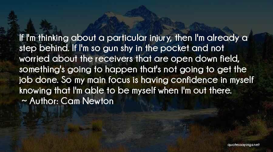 Worried Quotes By Cam Newton