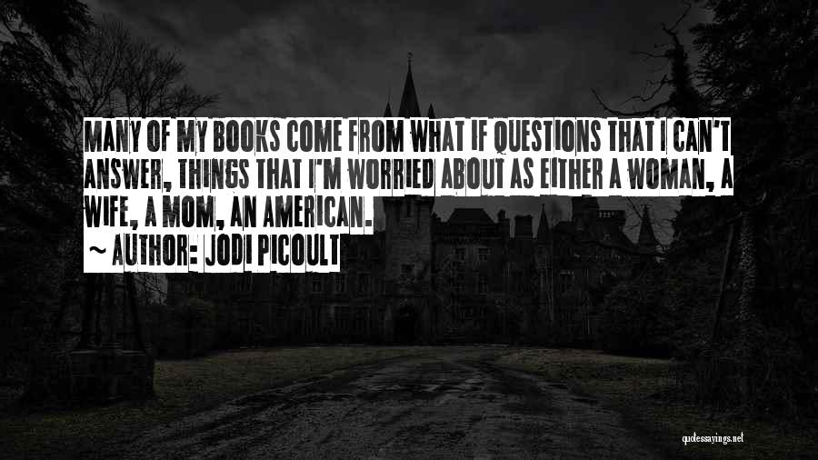 Worried Quotes By Jodi Picoult