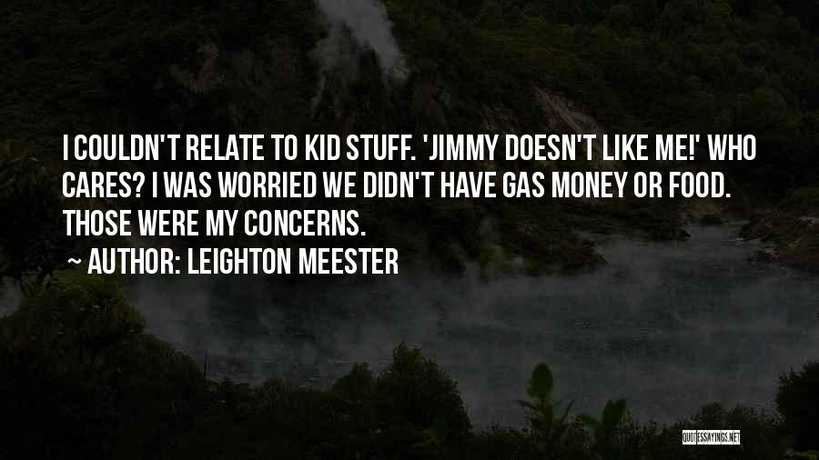 Worried Quotes By Leighton Meester