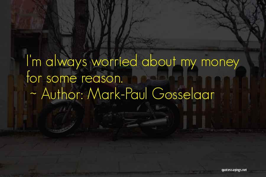 Worried Quotes By Mark-Paul Gosselaar