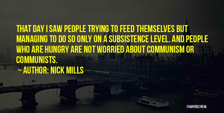 Worried Quotes By Nick Mills