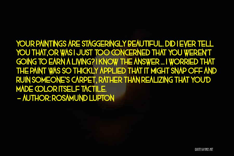 Worried Quotes By Rosamund Lupton