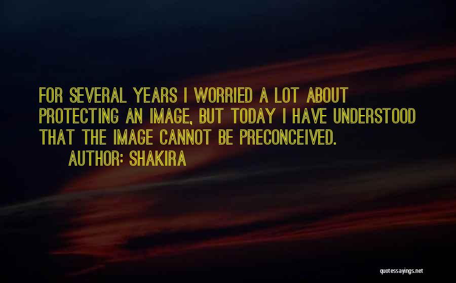 Worried Quotes By Shakira