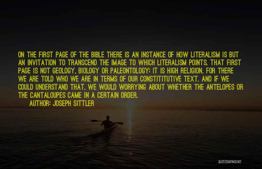 Worry Bible Quotes By Joseph Sittler