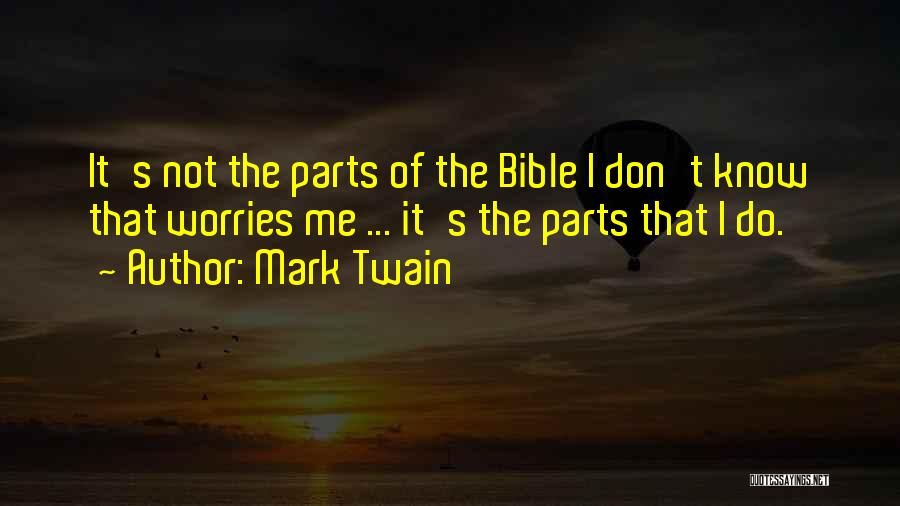 Worry Bible Quotes By Mark Twain