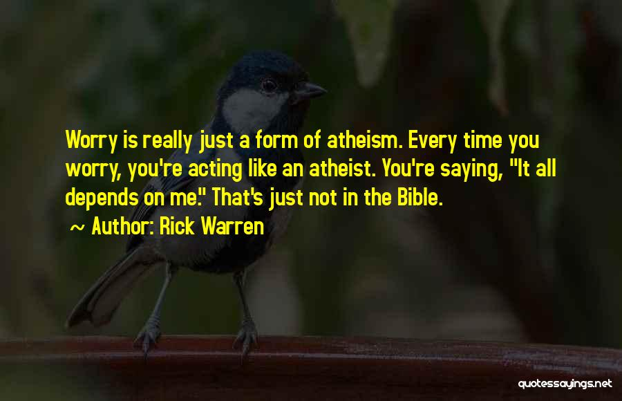 Worry Bible Quotes By Rick Warren
