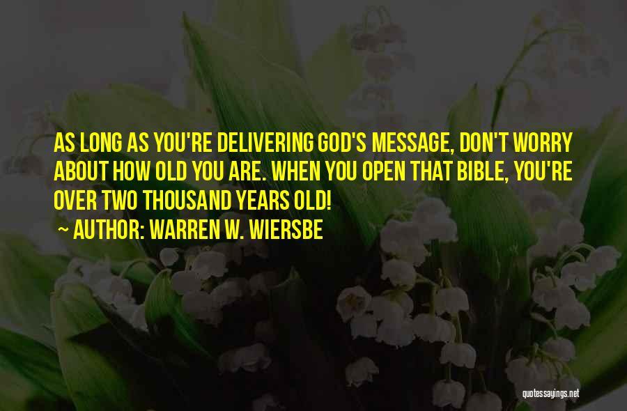 Worry Bible Quotes By Warren W. Wiersbe