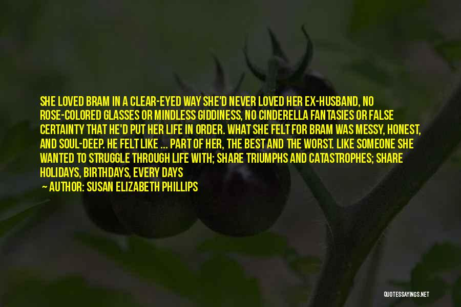 Worst Part Of Love Quotes By Susan Elizabeth Phillips
