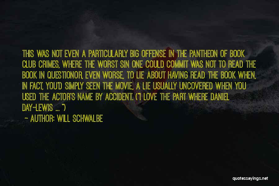 Worst Part Of Love Quotes By Will Schwalbe