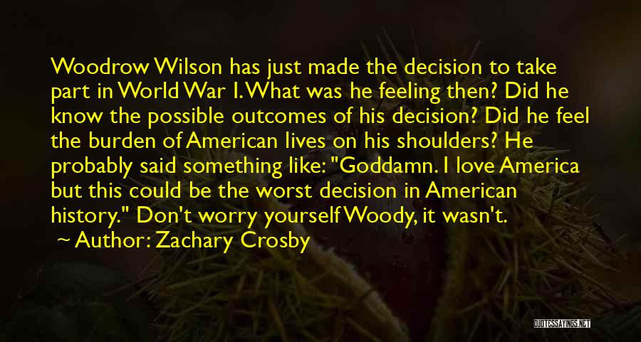 Worst Part Of Love Quotes By Zachary Crosby