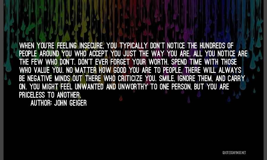 Worth Your Time Quotes By John Geiger