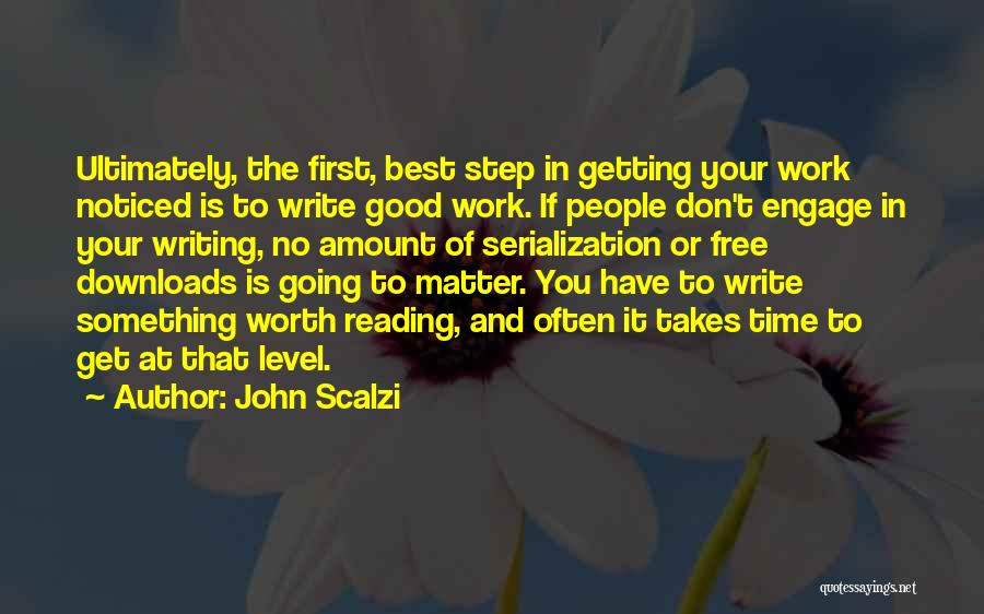 Worth Your Time Quotes By John Scalzi
