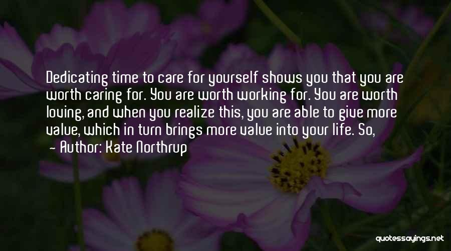 Worth Your Time Quotes By Kate Northrup