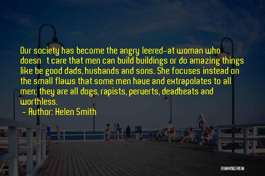 Worthless Husbands Quotes By Helen Smith
