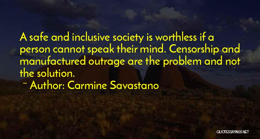 Worthless Person Quotes By Carmine Savastano