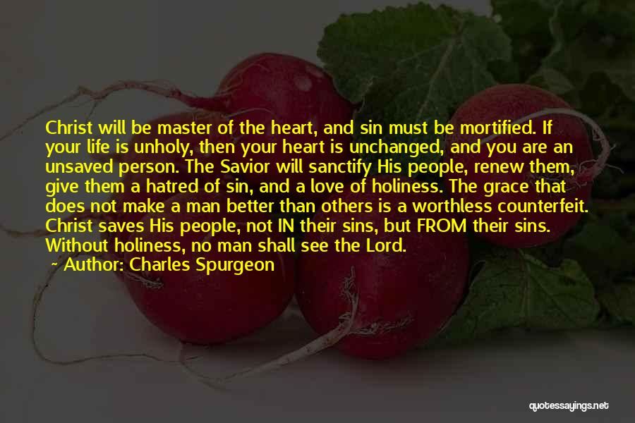 Worthless Person Quotes By Charles Spurgeon