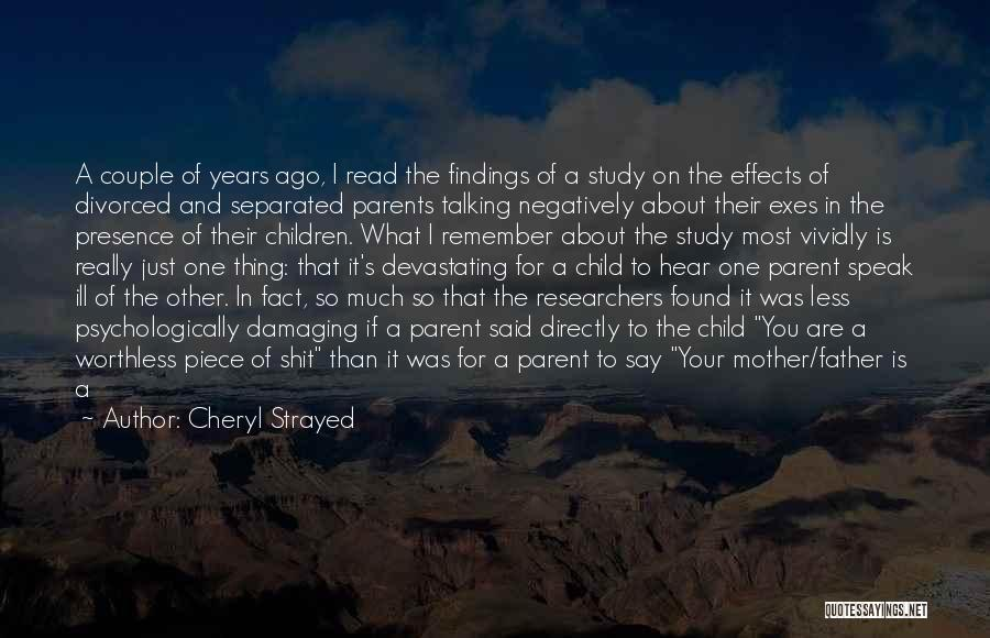 Worthless Person Quotes By Cheryl Strayed
