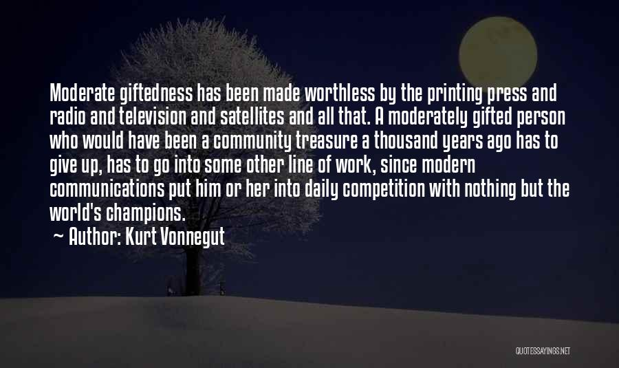 Worthless Person Quotes By Kurt Vonnegut