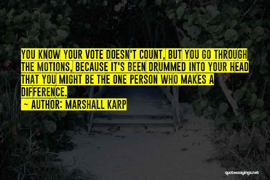 Worthless Person Quotes By Marshall Karp