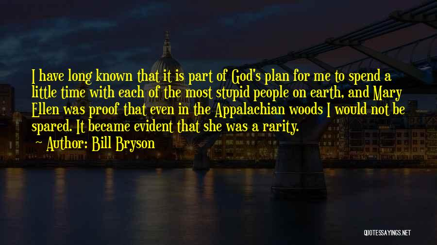Would Be Quotes By Bill Bryson