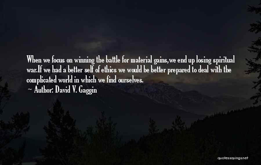 Would Be Quotes By David V. Gaggin