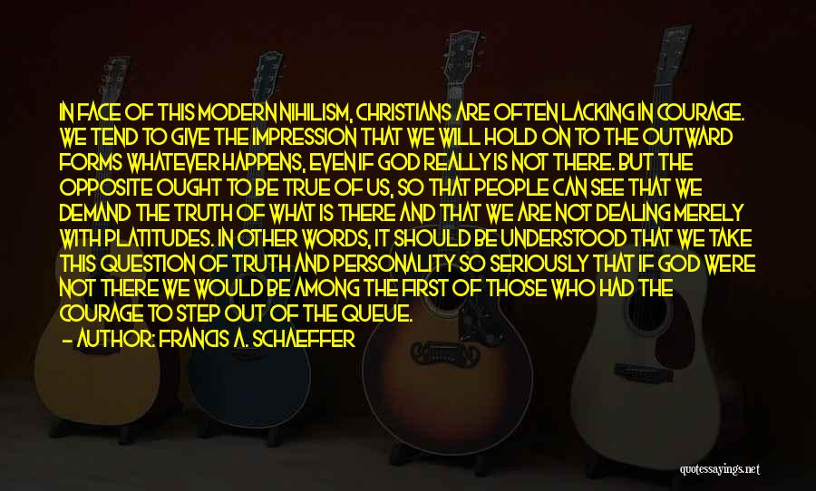 Would Be Quotes By Francis A. Schaeffer