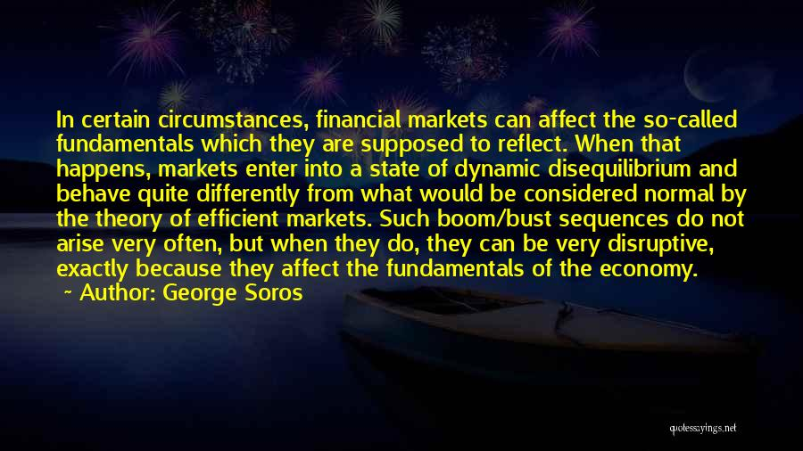 Would Be Quotes By George Soros