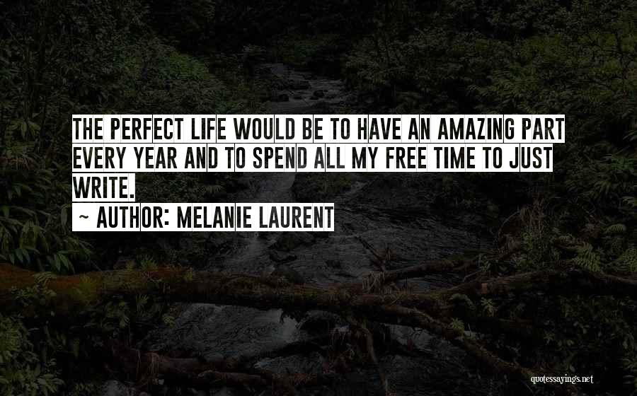 Would Be Quotes By Melanie Laurent