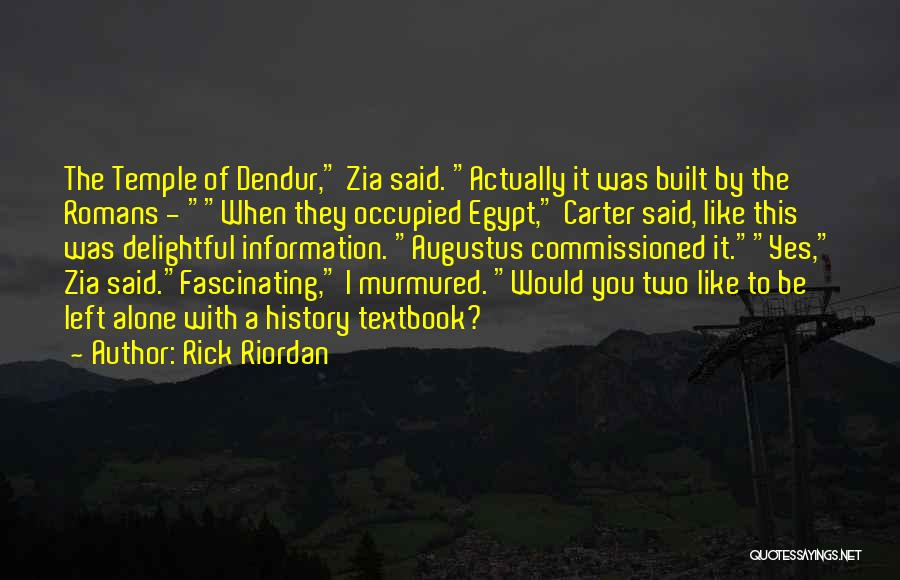 Would Be Quotes By Rick Riordan