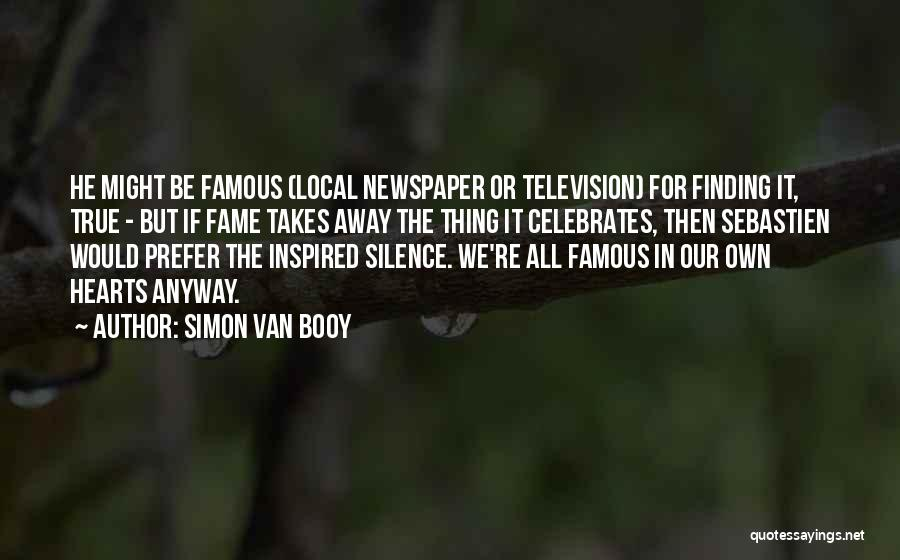 Would Be Quotes By Simon Van Booy