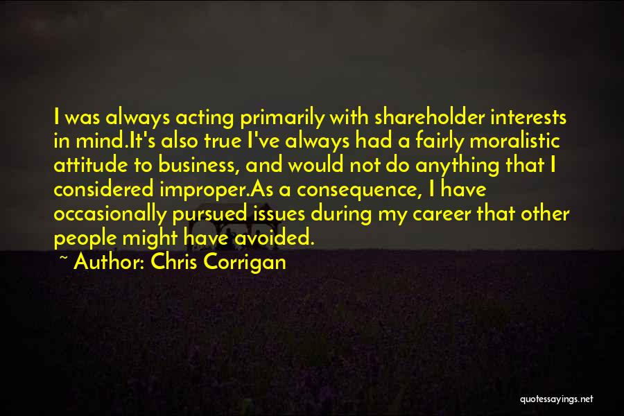 Would Do Anything Quotes By Chris Corrigan