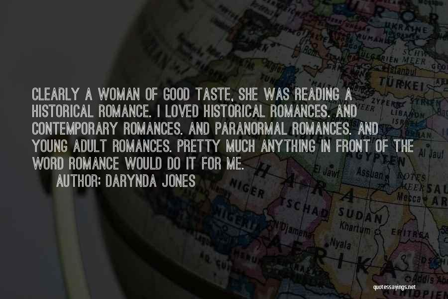 Would Do Anything Quotes By Darynda Jones