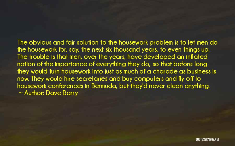 Would Do Anything Quotes By Dave Barry