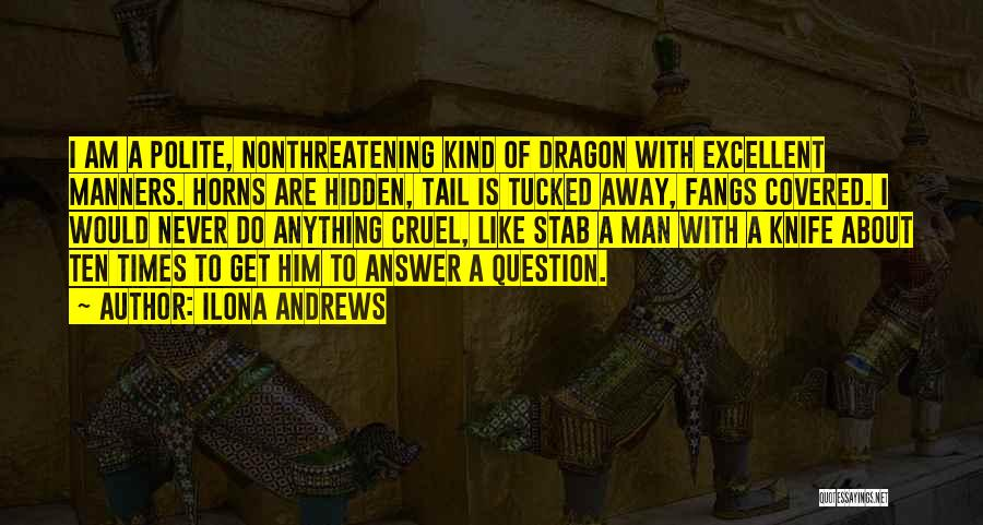 Would Do Anything Quotes By Ilona Andrews